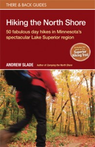 50 fabulous day hikes in Minnesota's spectacular Lake Superior region, 2nd Edition